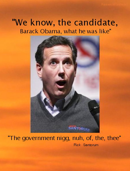 Santorum: Know your Candidate by KeswickPinhead