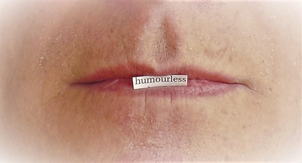 It's funny because it's humourless by KeswickPinhead