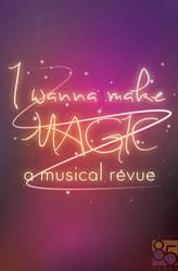 I Wanna Make Magic