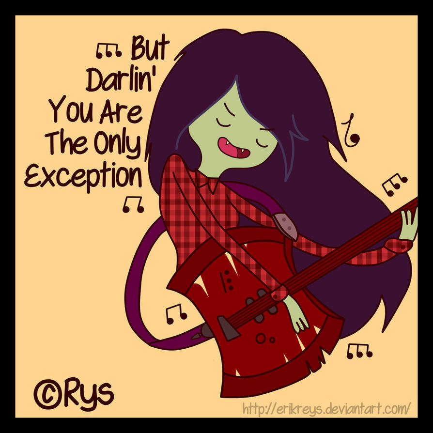 Marceline (But Darlin' You Are The Only Exception) by ErikReys