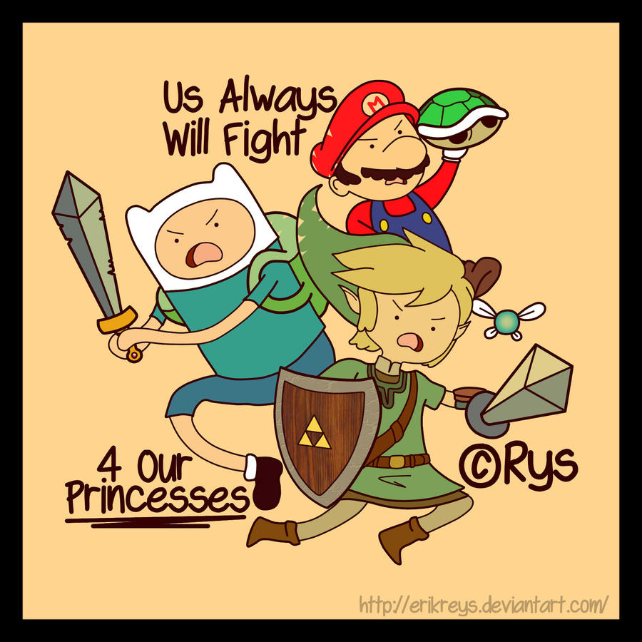 Us Always Will Fight 4 Our Princesses by ErikReys