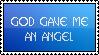 God Gave Me An Angel by renatalmar