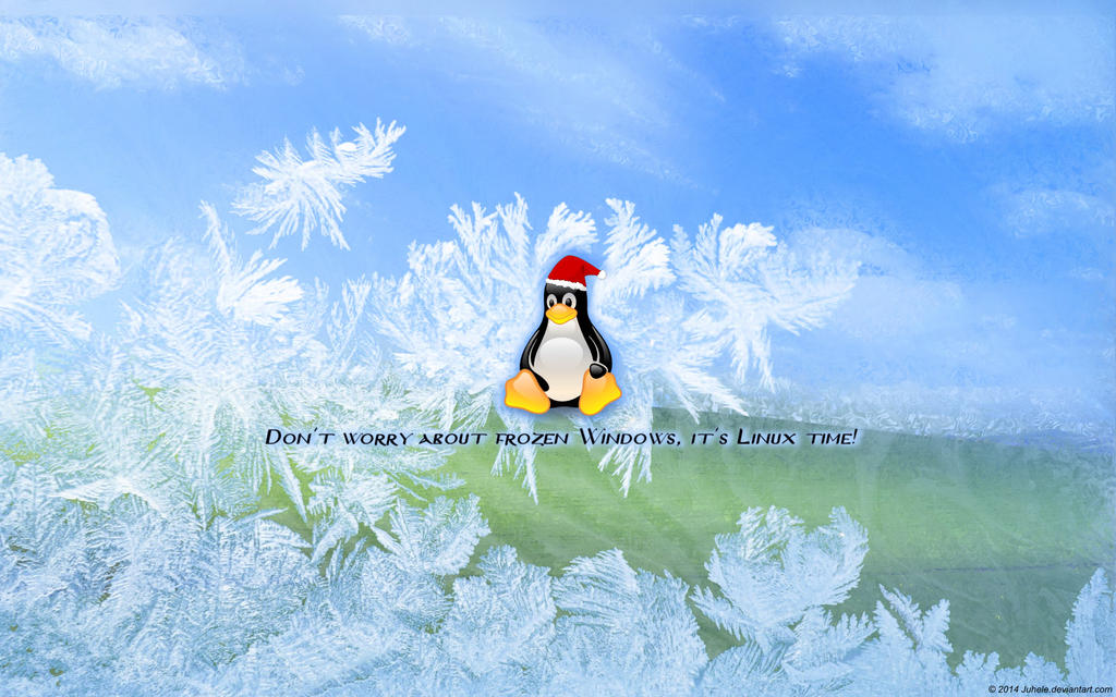 Don't worry about frozen Windows, it's Linux time! by juhele
