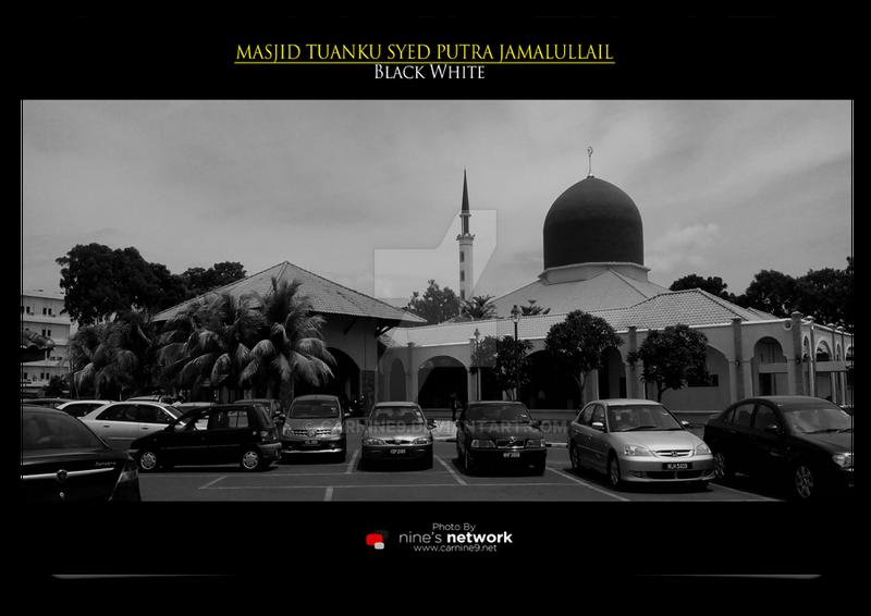 Masjid Tuanku Syed Putra Jamalullail BW 2016 by carnine9