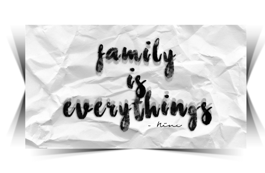 Fam Is Everythings by carnine9