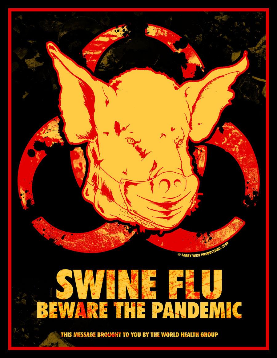 SWINE FLU - Beware The Pandemic