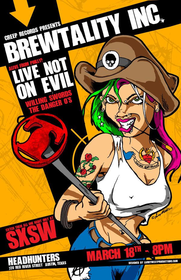 Live Not on Evil - SXSW Poster