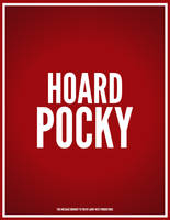 Hoard Pocky by luvataciousskull