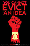 You Cannot Evict an Idea