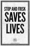 Stop and Frisk Saves Lives!