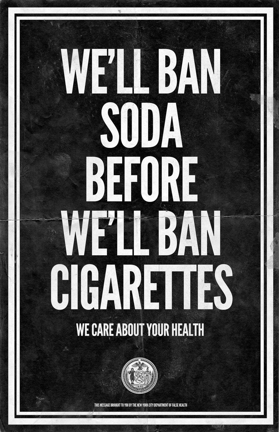 We'll Ban Soda Before Cigarettes