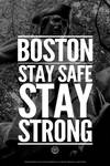 Boston: Stay Safe, Stay Strong!