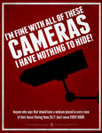 I'm OK With Cameras! I've got nothing to Hide!