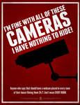 I'm OK With Cameras! I've got nothing to Hide!