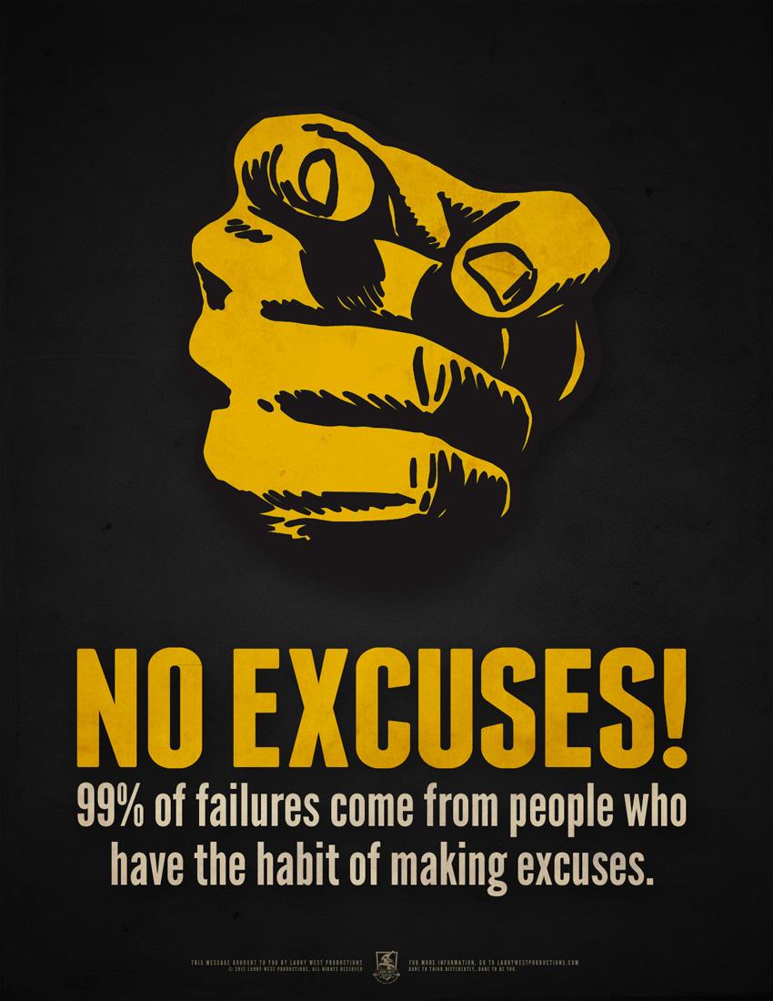 Excuses excuses