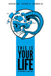 This Is Your Life - Art Show Flyer