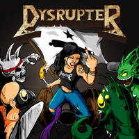 Dysrupter 'Come and Take It'  Album Cover by luvataciousskull