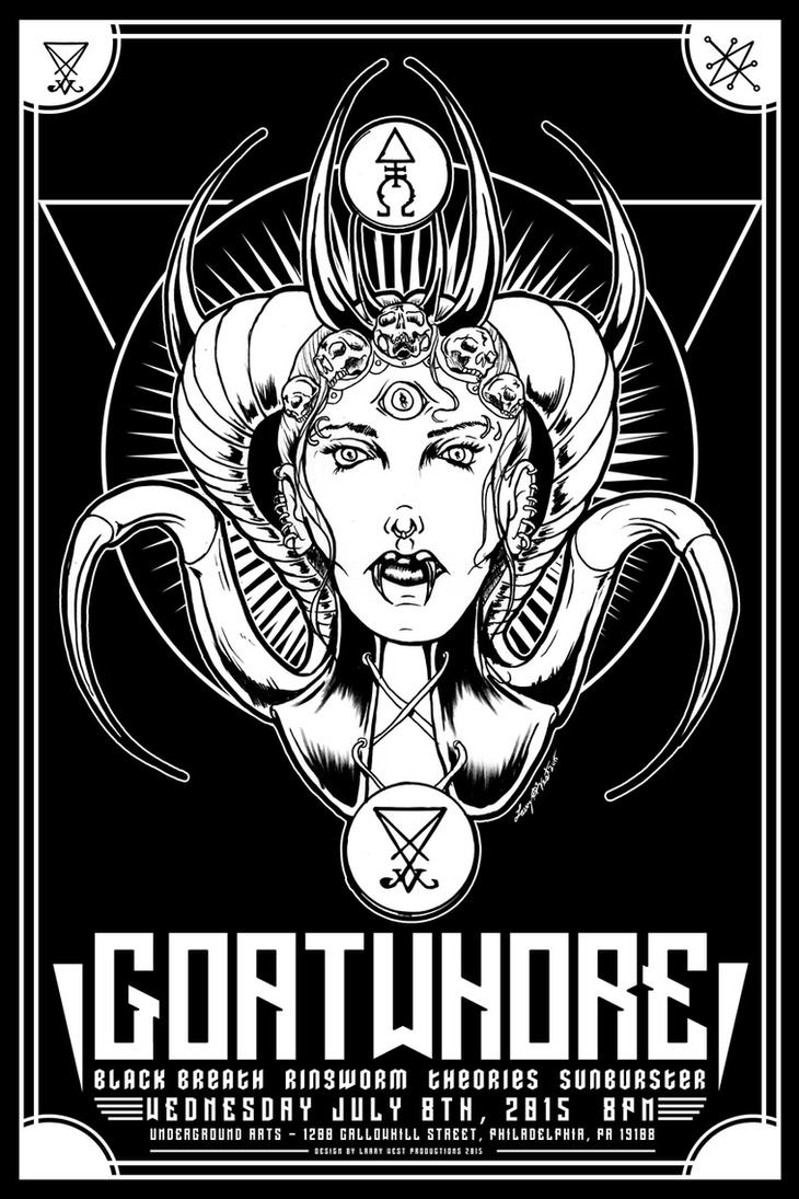 Goatwhore 2015 Gig Poster - Philadelphia by luvataciousskull