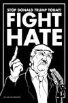 Stop Donald Trump Today! FIGHT HATE by luvataciousskull