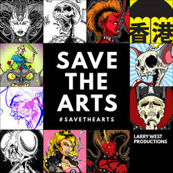 Save The Arts! - Larry West Productions