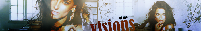 Chall # 515 - Banner - Divas del momento. {AWARDS} - Página 2 Visions_of_me_by_imlilus-d5qar66