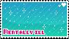 Mentally Ill stamp by babykttn