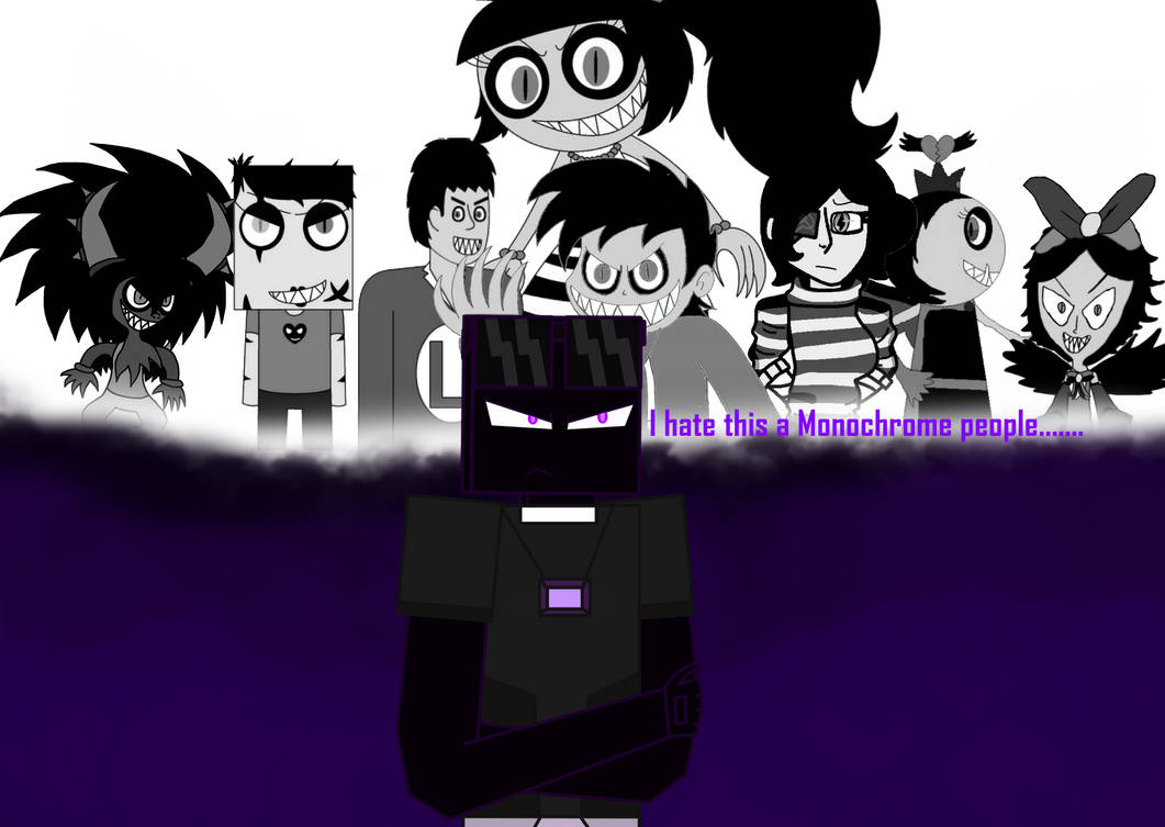 Shadow mind's Hates Monochrome people by xxHeavyswagxx