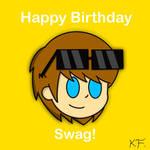 (Fanart) Happy birthday swag