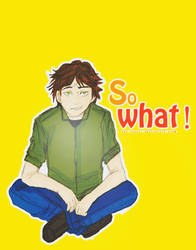 So what !