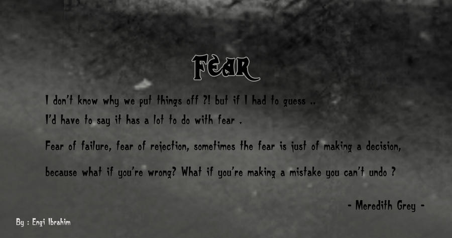 Greys anatomy Quotes ((Fear)) by EngiGen on DeviantArt