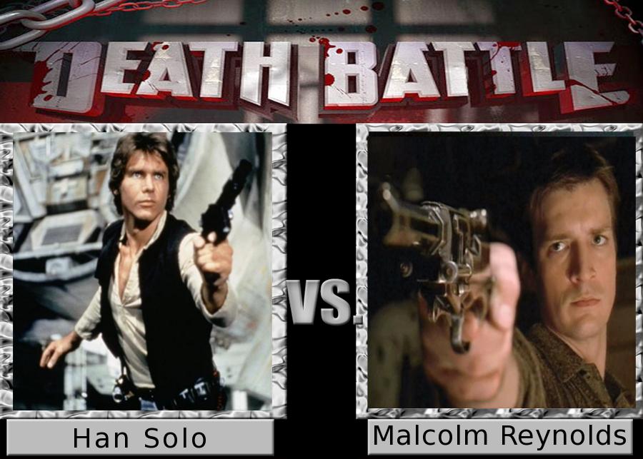 Death Battle: Malcolm Reynolds vs Han Solo by SpikeJet2736
