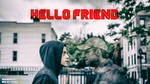 Mr. Robot - HELLO FRIEND