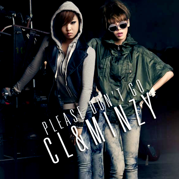 CL & Minzy - Please Don�t Go /// Single