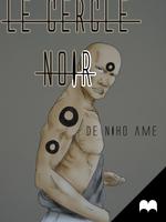 Copy of Le cercle Noir - chapitre 1 by NihoAme