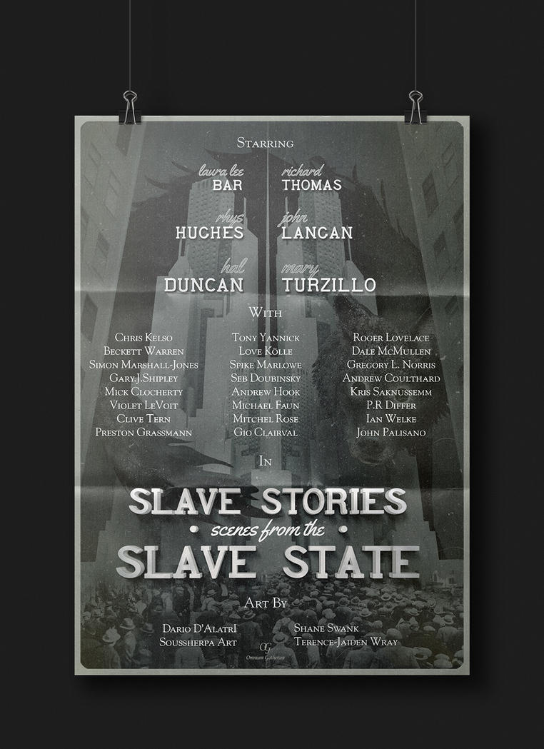 Scenes from the Slave State Poster by Ter-Jaiden