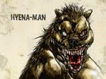 #31DaysofMonsters DAY 13: Hyena-Man
