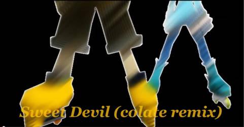 Sweet Devil :colate remix: by Hakadirune