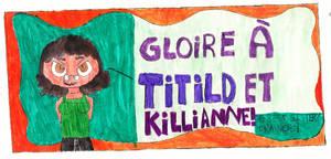 Gloire a Tiltild et Killianne