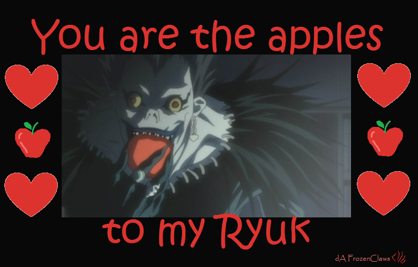 Death Note Valentine: Apples to my Ryuk by FrozenClaws on DeviantArt