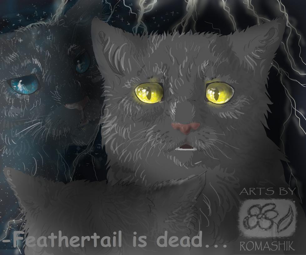 Warrior Cats Dead: Feathertail Is Dead. Graystripe. Warriors By Romashik-arts