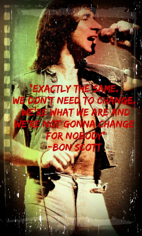 Bon Scott Quote 1 by 15whynndweasel