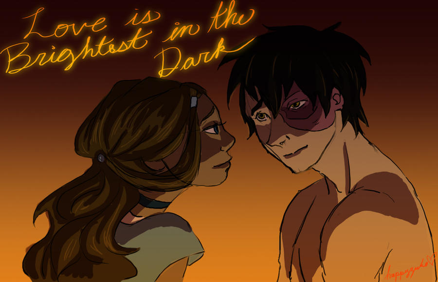 Zutara - Love is Brightest in the Dark by happyzuko