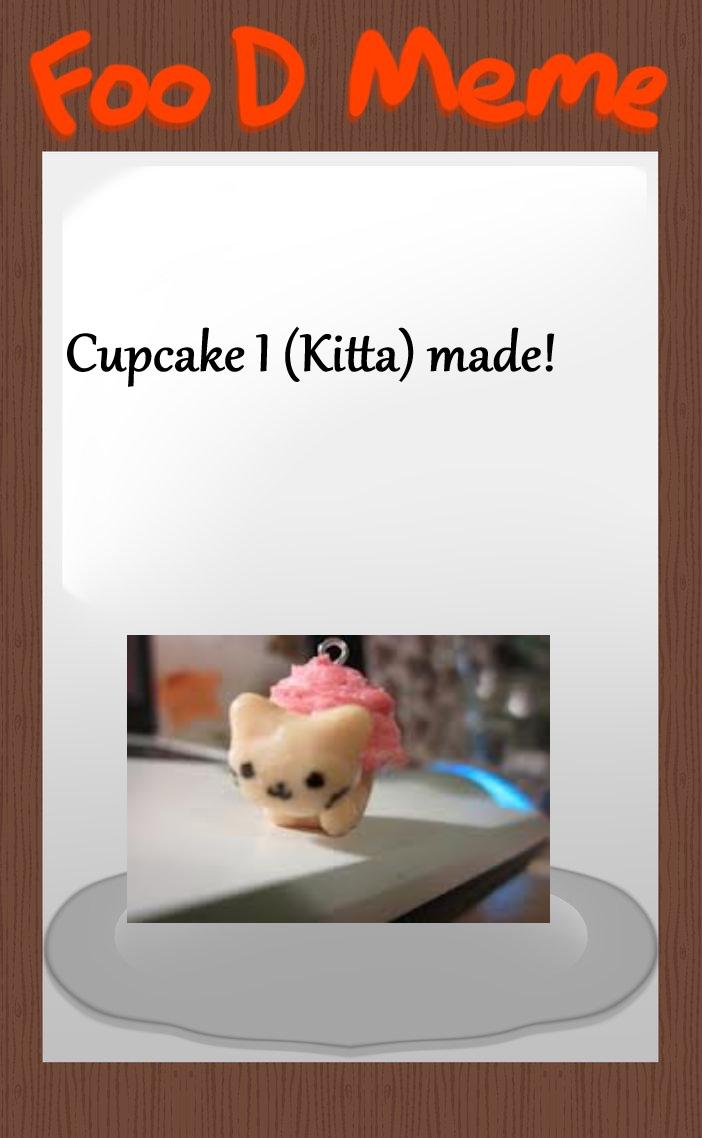 Kitta's Cupcake - Food Meme by shewolfzoroark