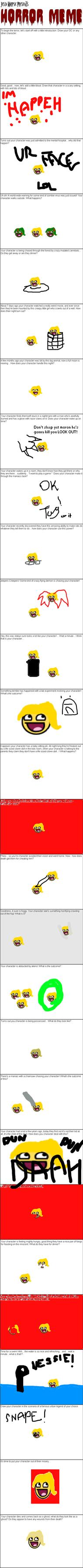 An Idiot - Horror Meme by shewolfzoroark