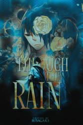 through the rain|quotev
