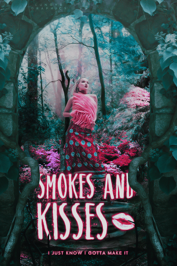 Smokes And Kisses|quotev