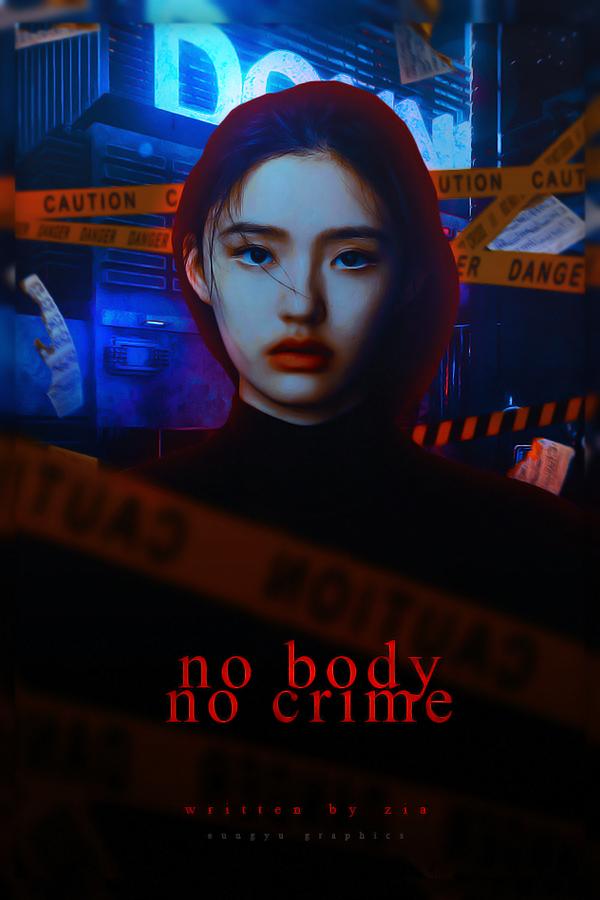 no body no crime|quotev