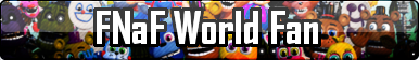 FNaF World Fan Button