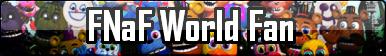 FNaF World Fan Button