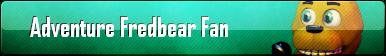 Adventure Fredbear Fan Button by AmetrineDragon